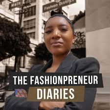 The Fashionpreneur Diaries