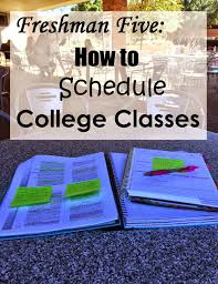 freshman five how to schedule college classes southwest prep freshman five how to schedule college classes