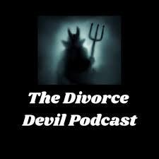 The Divorce Devil Podcast