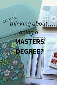 thinking about doing a masters degree thinking about doing a masters degree