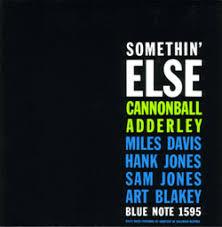 BLUE NOTE BLP 1595 <b>Cannonball adderley somethin</b> else
