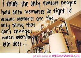 Quotes About Life And Memories. QuotesGram via Relatably.com