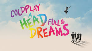 <b>Coldplay - A Head</b> Full Of Dreams (Official Film Trailer) - YouTube
