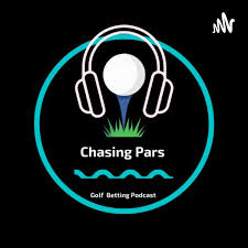 Chasing Pars Golfing Podcast
