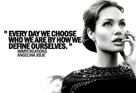 angelina-jolie-quotes-sayings-every-day-we-choose.jpg via Relatably.com