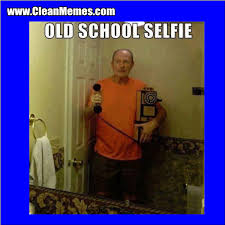 Old School Selfie | Clean Memes – The Best The Most Online via Relatably.com