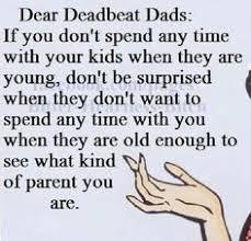 Deadbeat Dad Quotes on Pinterest   Deadbeat Dad, Deadbeat Parents ...