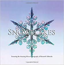 <b>Snowflakes</b>: Libbrecht, Kenneth: 9780760334980: Amazon.com ...