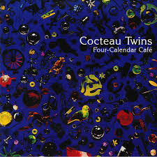 <b>COCTEAU TWINS Four</b> Calendar Cafe (reissue) vinyl at Juno ...