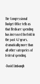 David Limbaugh quote: The Congressional Budget Office tells us that