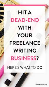 hit a dead end your lance writing business here s what hit a dead end your lance writing business trying to clients