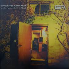 <b>Groove Armada</b> - <b>Goodbye</b> Country (Hello Nightclub) | Discogs