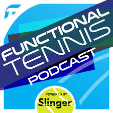 The Functional Tennis Podcast