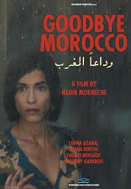 Goodbye Morocco (2012)