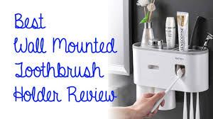 Best <b>Wall Mounted Toothbrush</b> Holder Review - Portable Bathroom ...