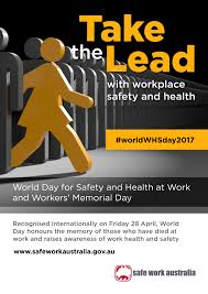 world day for safety and health at work and workers memorial day resources