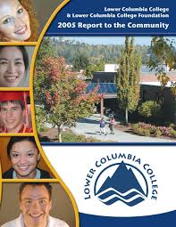 annual report to the community by lower columbia college issuu