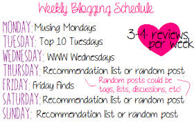 Random Bookish Thoughts: Blogging Schedule - Bookmark Lit via Relatably.com