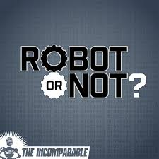 Robot or Not?