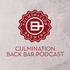 Culmination Back Bar Podcast
