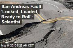Image result for san andreas fault locked and loaded