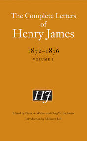The Complete Letters of Henry James, 1872-1876 - University of ...