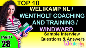 welikamp nl wentholt coaching and training windward top most welikamp nl wentholt coaching and training windward top most interview questions and answers