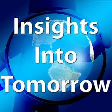 Insights Into Tomorrow