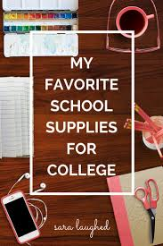 17 best ideas about school supplies for college my all time top favorite school supplies for college plus some budget friendly alternatives sara laughed hooray for people who appreciate nice supplies