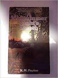 A <b>Midsummer Night's</b> Death: Peyton, <b>K. M.</b>: 9780440956150: Books ...
