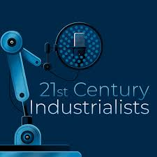 21st Century Industrialists