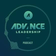 ADVANCE Leadership Podcast