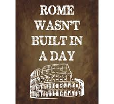 rome wasn t built in a day english proverbs colosseum 128270zoom