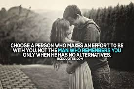 Group of: Choose A Person Who Makes An Effort ~ Rick Quotes | Love ...