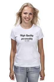<b>Футболка классическая Printio High</b> quality personality #2614196