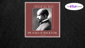 the souls of black folk by w e b du bois of audiobook the souls of black folk by w e b du bois 1 of 3 audiobook