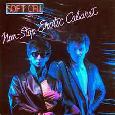 <b>Soft Cell</b> - <b>Non Stop</b> Erotic Cabaret / UMC 3789444 - Vinyl