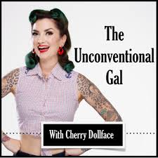 The Unconventional Gal: Forging Your Own Path with Cherry Dollface