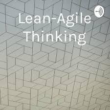 Lean-Agile Thinking