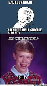 RMX] Unlucky Brian by anarchychimera - Meme Center via Relatably.com