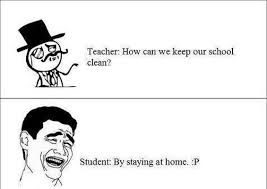 The way to keep school clean | Funny Pictures, Quotes, Memes, Jokes via Relatably.com