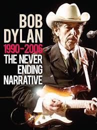 Watch Bob Dylan - The Never Ending Narrative 1990 ... - Amazon.com