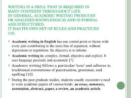 types of academic writing  types of academic writing writing is a skill that is required in many contexts throughout life in general an essay
