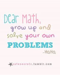 Funny Math Quote | Middle school math!!! | Pinterest