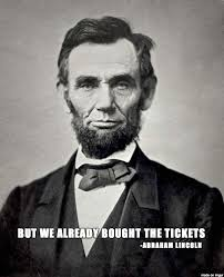 AwesomeShit.Ninja | Top 10 Funniest Abraham Lincoln Quote Memes Review via Relatably.com
