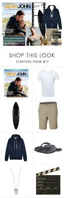 best ideas about channing tatum dear john dear dear john starring channing tatum by kathleensmith i 10084 liked on polyvore featuring