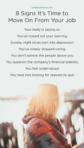 best ideas about quitting job quit job job 8 little known signs it s time to quit your job