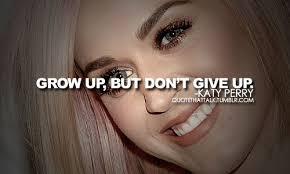 Katy Perry Quotes On Life. QuotesGram via Relatably.com