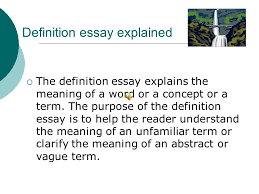 what is a definition essay definition essay explained  the  what is a definition essay