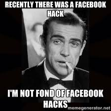 Recently there was a Facebook hack I'm not fond of Facebook hacks ... via Relatably.com